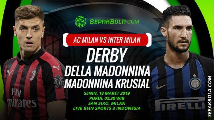 Live Streaming Derby Della Madonnina AC Milan vs Inter Milan Liga Italia, BeinSport 3 via MAXStream