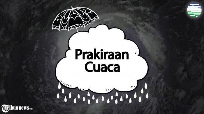 Prakiraan Cuaca BMKG di 33 Kota Besar Hari ini Jumat, 20 Maret 2020: Jakarta Hujan, Manado?