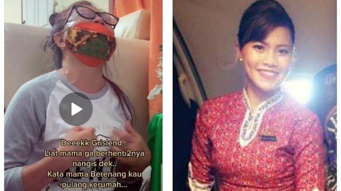 Pramugari Sriwijaya Air SJ 182 Grislend Gloria Natalie. Tangisan ibu Grislend, suruh sang putri pulang.