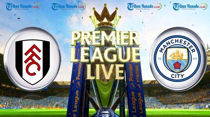 Prediksi Dan Link Live Streaming Fulham Vs Manchester City 30 Maret 2019 Halaman All Tribun Manado
