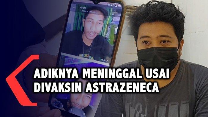 Cerita ke Ibu 'Aduh Mah, Kepala Sakit Pusing Mah', Pemuda Meninggal Usai Disuntik Vaksin AstraZeneca