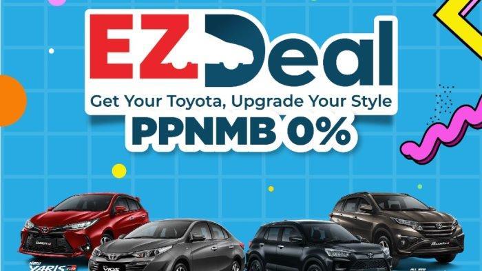 Cicilan Toyota Paling Ringan dengan Promo EZ Deal