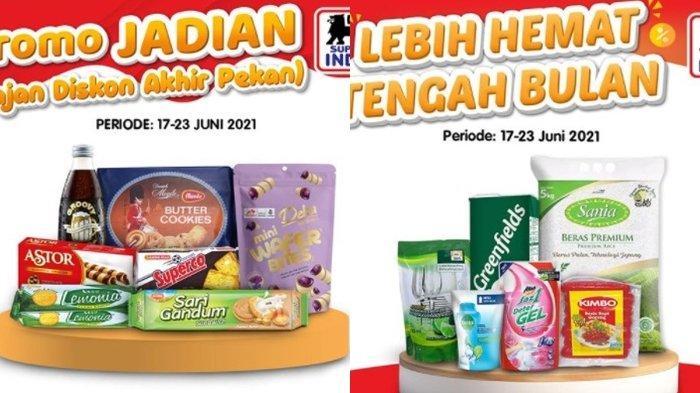 Promo Superindo 21 Juni 2021, Beli Daging dan Buah Lebih Hemat, Diskon Harga Camilan, Cek Katalog