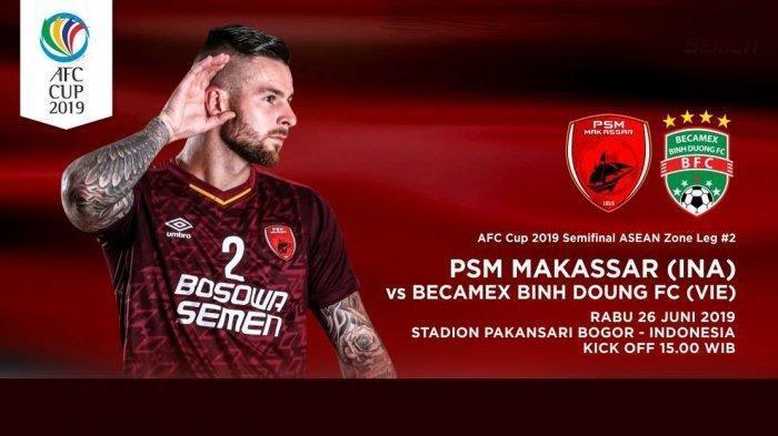 LINK Live Streaming - Semifinal Piala AFC 2019 Becamex vs PSM Makassar, Juku Eja Ingin Membalas