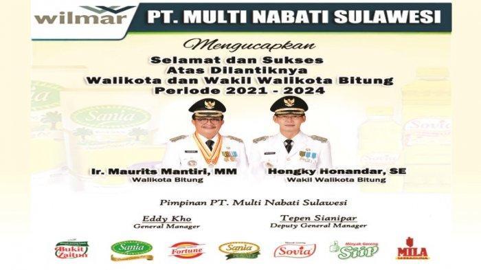 Ucapan Selamat dari PT Multi Nabati Sulawesi Atas Dilantiknya Ir Maurits Mantiri dan Hengky Honandar
