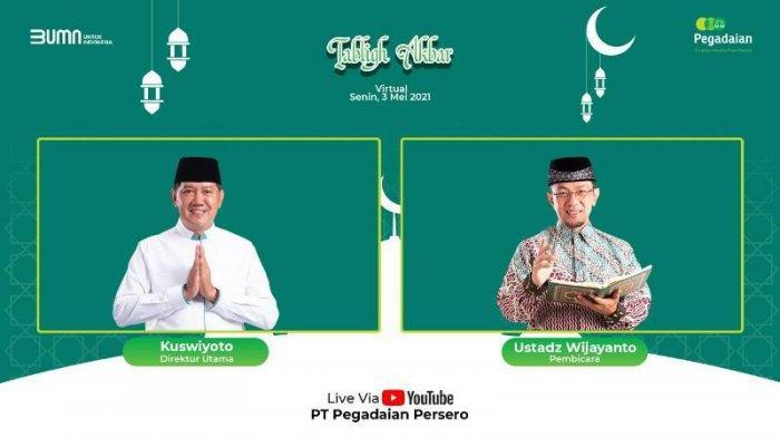 Pegadaian Ajak Raih Amal Tertinggi di Bulan Ramadan Melalui Tabligh Akbar Virtual