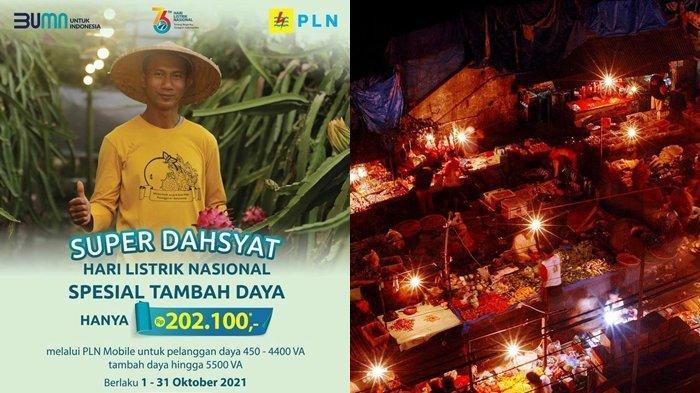Hari Listrik Nasional ke-76, PLN Luncurkan Promo Super Dasyat Tambah Daya Hanya Rp 202.100