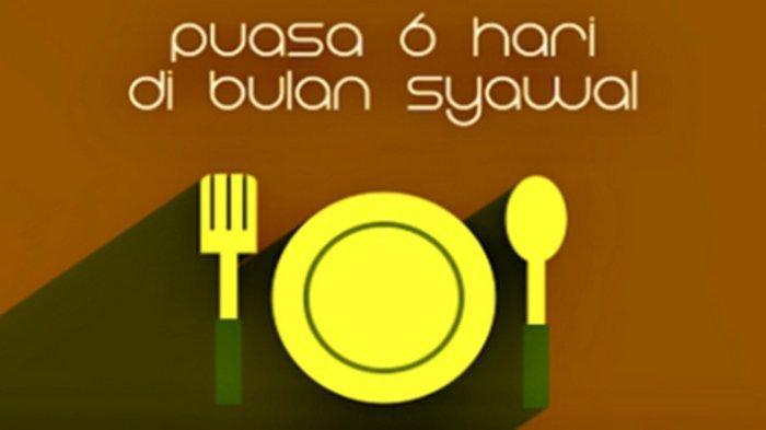Hari Keenam Bulan Syawal, Ini Tata Cara Puasa Sunnah Syawal Lengkap dengan Doa, Niat dan Dalil
