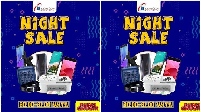 Serbu Promo Night Sale di itCenter Manado !