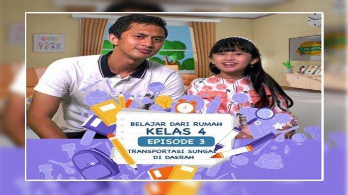 SOAL & JAWABAN SD Kelas 4, Rabu 6 Januari 2021, Belajar dari Rumah TVRI
