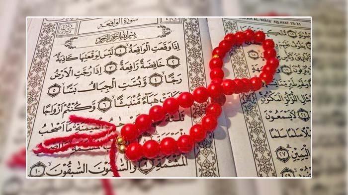 Amalkan Surah Al Waqiah, InsyaAllah Pintu Rezeki Terbuka Selebar-lebarnya