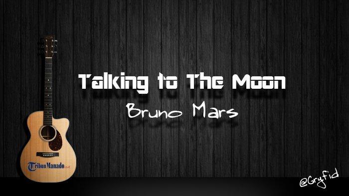 Chord Gitar dan Lirik Lagu Talking to The Moon - Bruno Mars, Kunci Dasar dari C