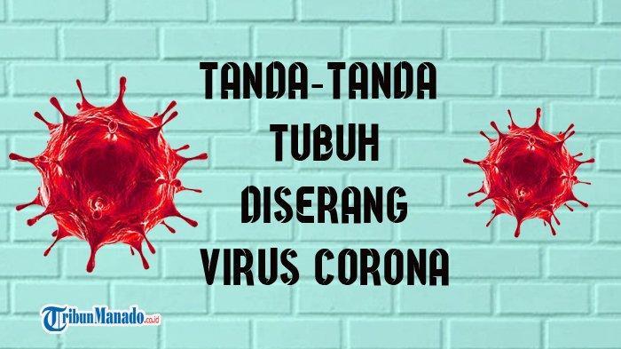 Tanda Sudah Ada Virus Corona atau Covid 19 dalam Tubuh Seseorang