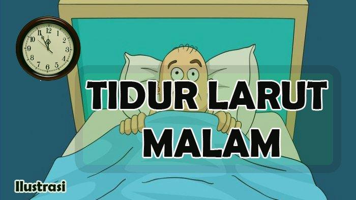 Tidur Larut Malam Bisa Memicu Berbagai Penyakit, Simak Juga Dampak Buruk Lainnya