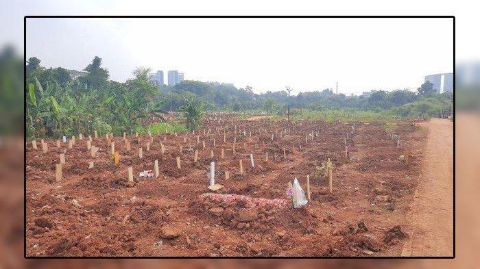 Kondisi Terkini Tempat Pemakaman Jenazah Covid 19 di TPU Jombang Tangsel, Sudah 1.709 Makam