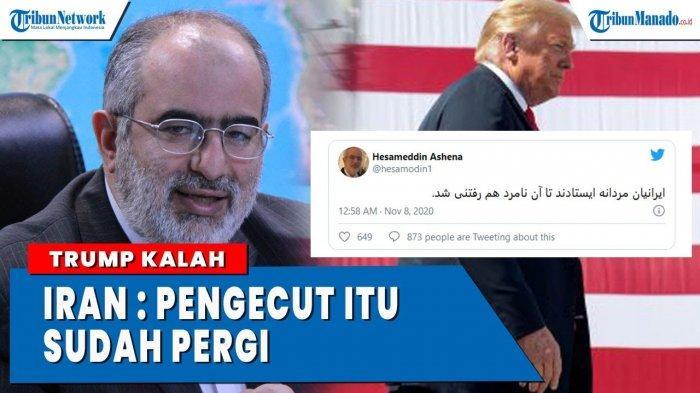 VIDEO Trump Kalah di Pilpres AS, Iran: Pengecut Itu Sudah Pergi
