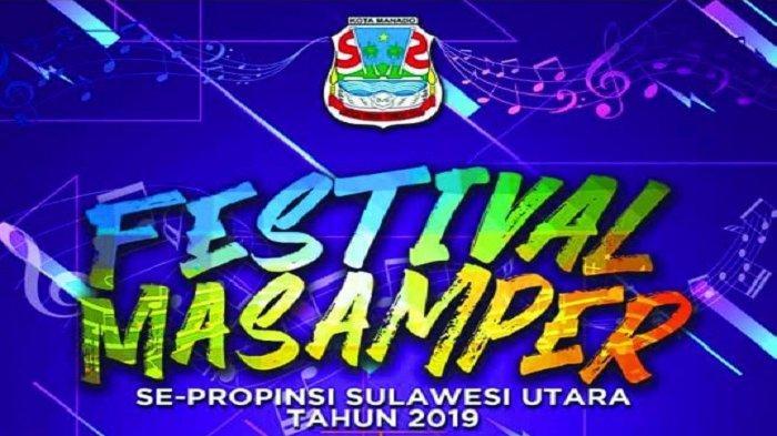Dibuka Hari ini, Berikut Randown Acara Kegiatan Festival Masamper se-Provinsi Sulut