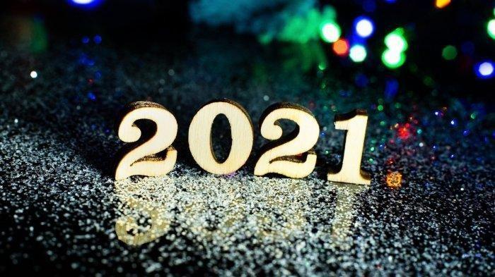 20 Ucapan Tahun Baru 2021, Kalimat-kalimatnya Bikin Optimis Hadapi Tahun Baru, Cocok Share di Medsos