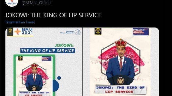 Unggahan BEM UI di media sosialnya, Jokowi: The King of Lip Service yang menuai polemik.(Via TWITTER/@BEMUI_Official)