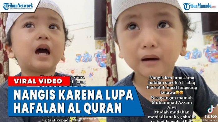 VIDEO Viral Bocah Menangis Karena Lupa Hafalan Alquran
