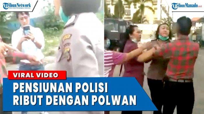 VIDEO Polwan Ribut Dengan Purnawirawan