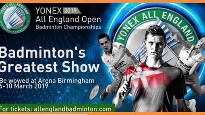 Turnamen Super 1000 All England akan digelar di Arena Birmingham, Inggris pada tanggal 6-10 Maret 2019