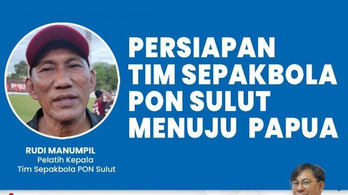 Wawancara Khusus Persiapan Tim Sepak Bola PON Sulut Menuju Papua