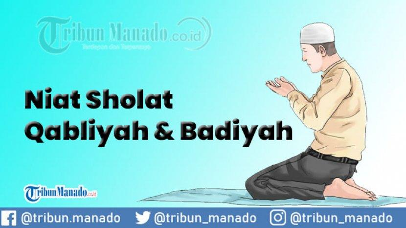 Niat Sholat Qabliyah Ba Diyah Sebelum Dan Sesudah 5 Waktu Tribun Manado