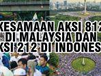 6-kesamaan-antara-aksi-812-di-malaysia-dengan-aksi-212-di-indonesia.jpg