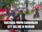 cbr250rr-pimpin-rombongan-city-rolling-di-manado_20161218_165934.jpg
