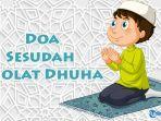 doa-sesudah-sholat-dhuha-arab-latin-dan-terjemahan-indonesia.jpg