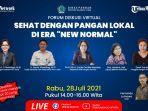 forum-diskusi-virtual-sehat-dengan-pangan-lokal-di-era-new-normal-yang-akan-live-di-youtube.jpg
