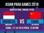 indonesia-vs-china-di-asian-para-games-2018_20181011_133831.jpg