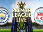 info-link-live-streaming-prediksi-manchester-city-vs-liverpool-3-januari-2019-pukul-0400-wita.jpg