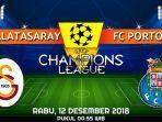 info-live-streaming-dan-prediksi-pertandingan-galatasaray-vs-fc-porto-rabu-12-desember-2018.jpg