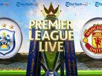 liga-inggris-link-live-streaming-huddersfield-town-vs-manchester-united-minggu-2000-wib.jpg