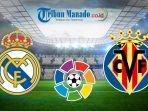 liga-spanyol-link-live-streaming-real-madrid-vs-villarreal-minggu-5-mei-2019-pukul-2115-wib.jpg