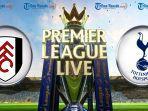 link-live-streaming-prediksi-fulham-vs-tottenham-hotspur-senin-21-januari-2019-pukul-0000-wita.jpg
