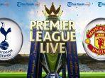 link-live-streaming-prediksi-tottenham-hotspur-vs-manchester-united-senin-14-januari-2019.jpg