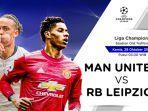 link-streaming-liga-champions-manchester-united-vs-rb-leipziq-live-videocom.jpg