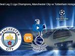 live-streaming-liga-champions-2019-manchester-city-vs-tottenham.jpg