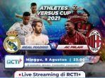 live-streaming-real-madrid-vs-ac-milan-di-ajang-pramusim-athletes-versus-cup.jpg