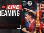 live-streaming-sctv-psg-vs-bayern-munchen-liga-champions-tonton-di-sini-34.jpg