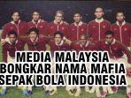 media-malaysia-ikut-bongkar-nama-mafia-sepak-bola-indonesia-di-final-piala-aff-2010.jpg