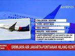 pesawat-sriwijaya-air-rute-jakarta-pontianak-hilang-kontak-kemenhub-angkat-bicara.jpg
