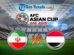 piala-asia-link-live-streaming-iran-vs-yaman-rabu-8-januari-2019.jpg