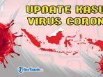 update-kasus-virus-corona-atau-covid-19-di-indonesia-123.jpg
