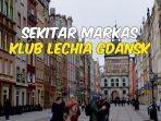 video-4-tempat-wisata-di-kota-gdansk-markas-klub-sepak-bola-egy-maulana-vikri.jpg