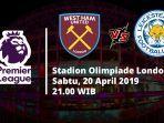video-liga-inggris-link-live-streaming-west-ham-vs-leicester-sabtu-20-april-2019-di-bein-sport.jpg