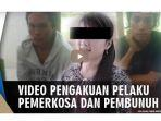 video-pengakuan-pelaku-pemerkosaan-melinda-zidemi.jpg